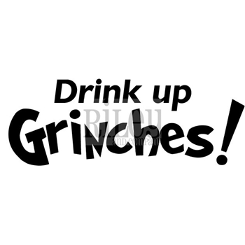 Riley And Company Funny Bones DRINK UP GRINCHES Cling Rubber Stamp RWD-599