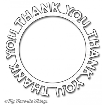 My Favorite Things THANK YOU CIRCLE FRAME Die-Namics MFT1187