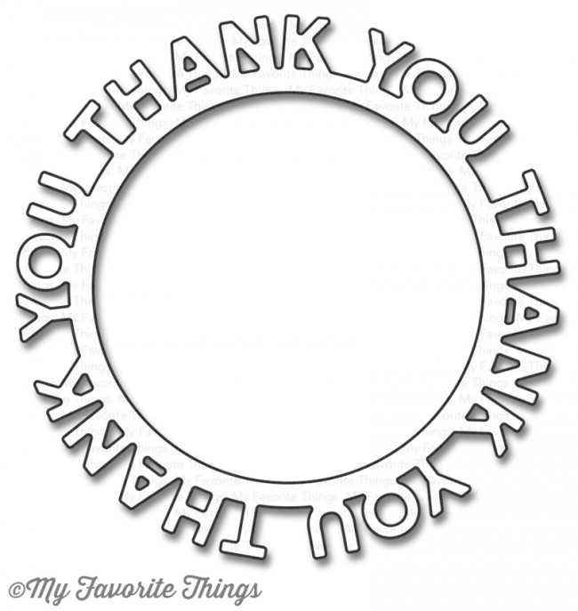 My Favorite Things THANK YOU CIRCLE FRAME Die-Namics MFT1187 zoom image