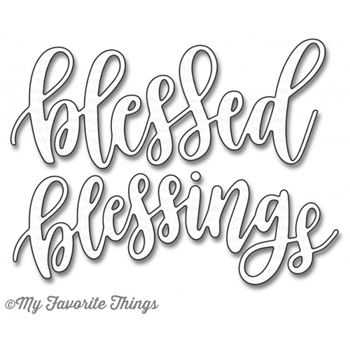 My Favorite Things BLESSED AND BLESSINGS Die-Namics MFT1156