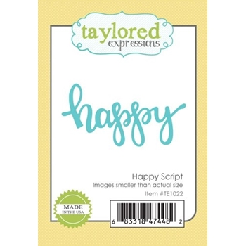 Taylored Expressions HAPPY SCRIPT Die Set TE1022