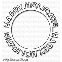 My Favorite Things HAPPY HOLIDAYS CIRCLE FRAME Die-Namics MFT1190