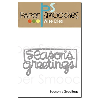 Paper Smooches SEASON'S GREETINGS Wise Dies OCD413