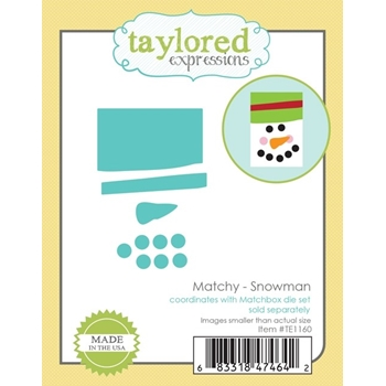 Taylored Expressions MATCHY SNOWMAN Die Set TE1160