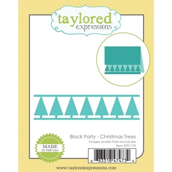 Taylored Expressions BLOCK PARTY CHRISTMAS TREES Die Set TE1170