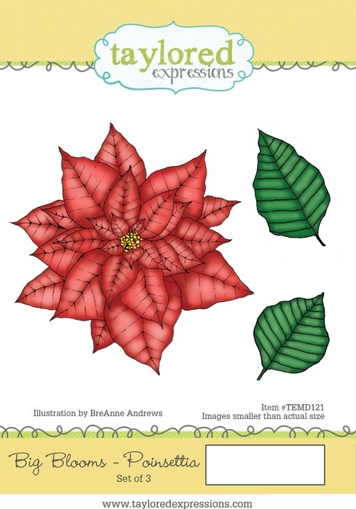 Taylored Expressions BIG BLOOMS POINSETTIA Cling Stamp Set TEMD121 zoom image