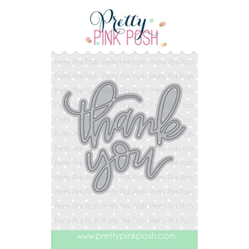 Pretty Pink Posh THANK YOU SCRIPT DIE Set