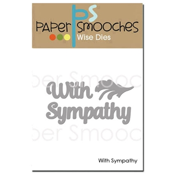 Paper Smooches WITH SYMPATHY Wise Dies NOD417