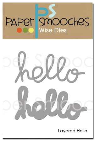 Paper Smooches LAYERED HELLO Wise Dies NOD416 Preview Image