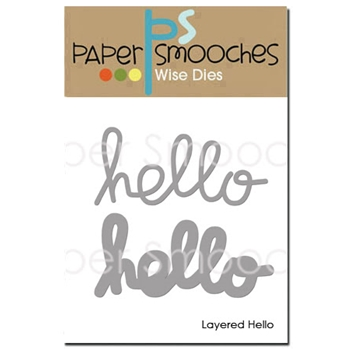 Paper Smooches LAYERED HELLO Wise Dies NOD416