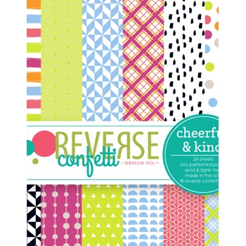 Reverse Confetti CHEERFUL AND KIND 6x6 Inch Paper Pad