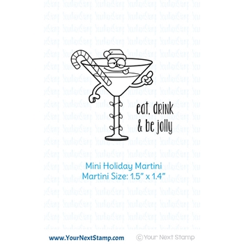 Your Next Stamp MINI HOLIDAY MARTINI Clear cyns626