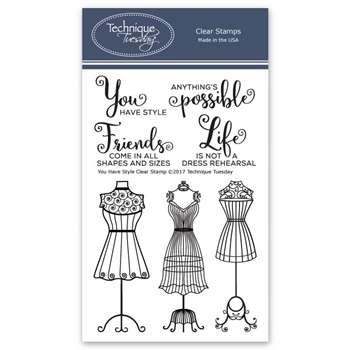 Technique Tuesday YOU HAVE STYLE Clear Stamps 02598