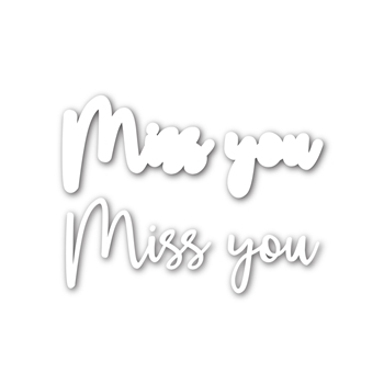 Simon Says Stamp SCRIPT MISS YOU Wafer Dies sssd111751 Diecember