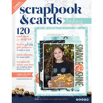 Scrapbook & Cards Today Magazine WINTER 2017 Issue wesc17