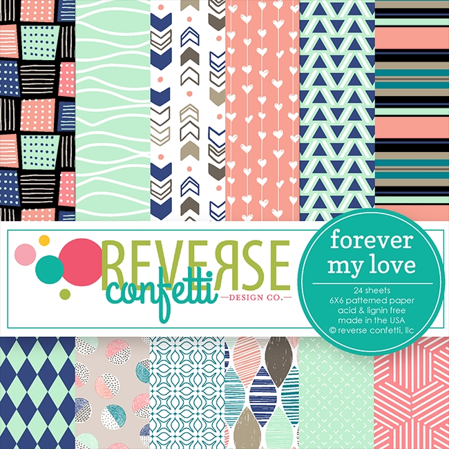 Reverse Confetti FOREVER MY LOVE 6x6 Inch Paper Pad zoom image