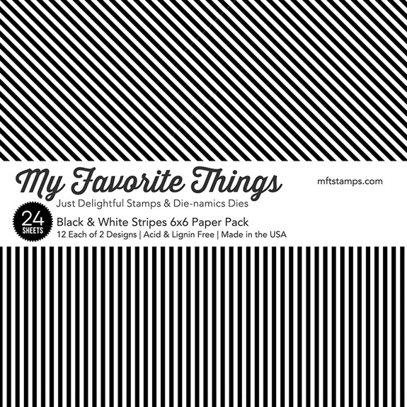 My Favorite Things Black and White Stripes 6x6 Paper Pack