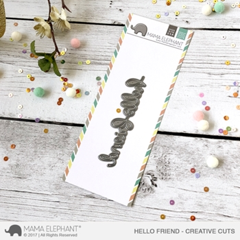 Mama Elephant HELLO FRIEND SCRIPT Creative Cuts Die Set