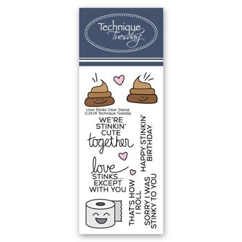 Technique Tuesday LOVE STINKS Clear Stamps 02619