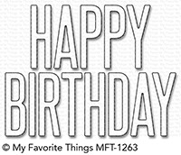 My Favorite Things BIG BIRTHDAY Die-Namics MFT1263