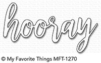 My Favorite Things HOORAY Die-Namics MFT1270