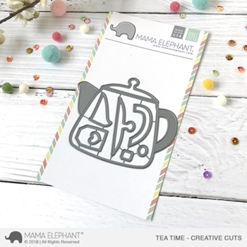 Mama Elephant TEA TIME Creative Cuts Steel Dies