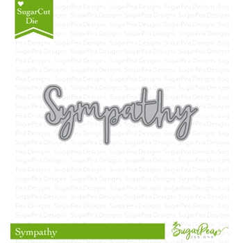 SugarPea Designs SYMPATHY WORD SugarCuts Dies spd-00265