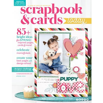 Scrapbook & Cards Today Magazine SPRING 2018 Issue spsc18