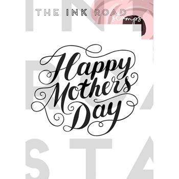 The Ink Road Stamps HAPPY MOTHER'S DAY Clear Stamp inkr032