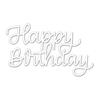 Simon Says Stamp HAPPY BIRTHDAY SCRIPT Wafer Dies sssd111785 Fluttering By