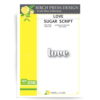 Birch Press Design LOVE SUGAR SCRIPT Craft Dies 57145
