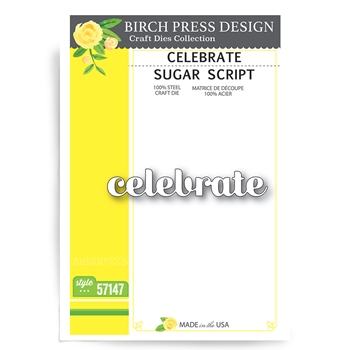 Birch Press Design CELEBRATE SUGAR SCRIPT Craft Dies 57147