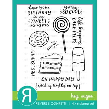 Reverse Confetti HEY SUGAR Clear Stamps