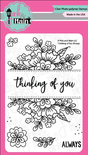 Pink and Main Thinking of You Always Clear Stamp Set