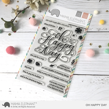 Mama Elephant Clear Stamps OH HAPPY DAY