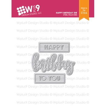RESERVE Wplus9 HAPPY BIRTHDAY Designer Dies wp9d-208
