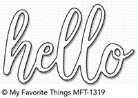 My Favorite Things HELLO Die-Namics mft1319 zoom image