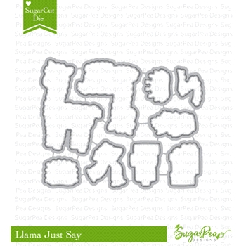 SugarPea Designs LLAMA JUST SAY SugarCuts Dies spd-00293