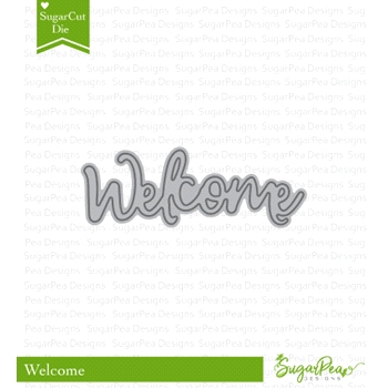 SugarPea Designs WELCOME WORD SugarCuts Dies spd-00306
