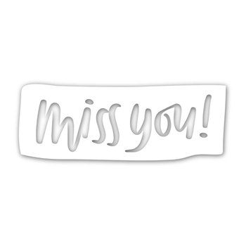 Simon Says Stamp MISS YOU BLOCK Wafer Dies sssd111842 Good Vibes