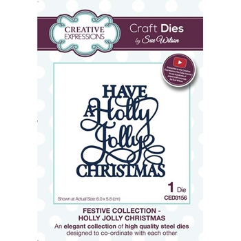 Creative Expressions HAVE A HOLLY JOLLY CHRISTMAS Sue Wilson Festive Collection Die ced3156