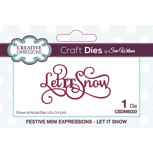 Creative Expressions Let It Snow Die