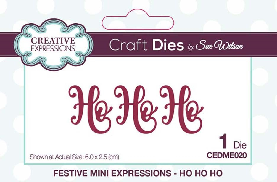Creative Expressions HO HO HO Sue Wilson Festive Mini Expressions Die cedme020 zoom image