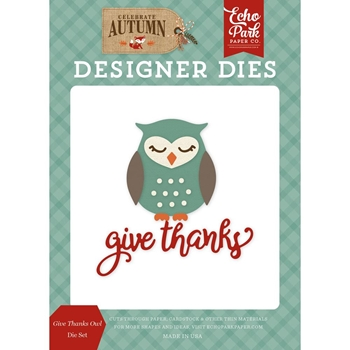 Echo Park GIVE THANKS OWL Die Set cau158040