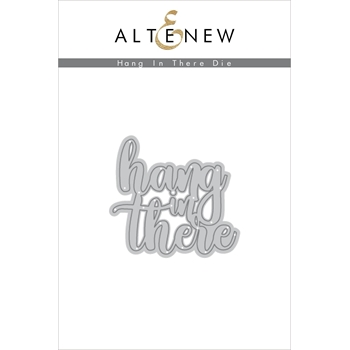 Altenew HANG IN THERE Dies ALT2431