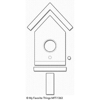 My Favorite Things BIRDHOUSE Die-Namics MFT1363