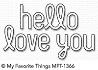 My Favorite Things SIMPLY HELLO AND LOVE YOU Die-Namics MFT1366