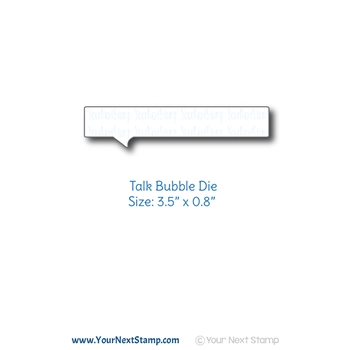 Your Next Die TALK BUBBLE ynsd772