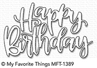 My Favorite Things HAPPY BIRTHDAY SCRIPT Die-Namics MFT1389 Preview Image
