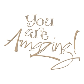 GLP-023 Spellbinders YOU ARE AMAZING Glimmer Hot Foil Plate